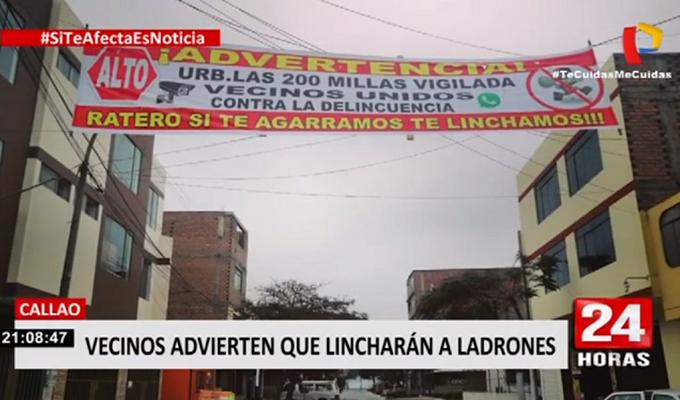 ¡Ratero si te agarramos te linchamos!: vecinos hartos de la delincuencia advierten a ladrones en el Callao