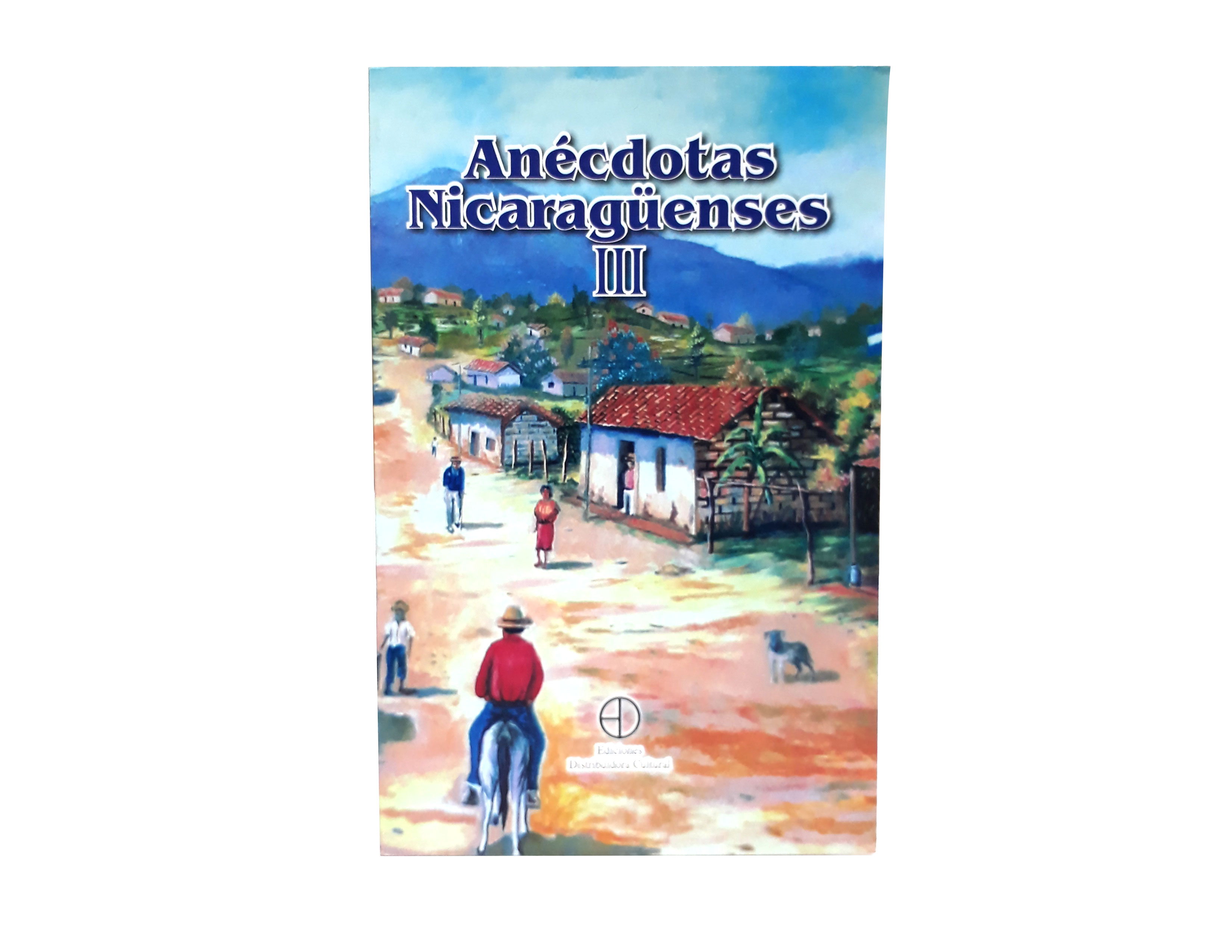ANECDOTAS NICARAGUENSES III