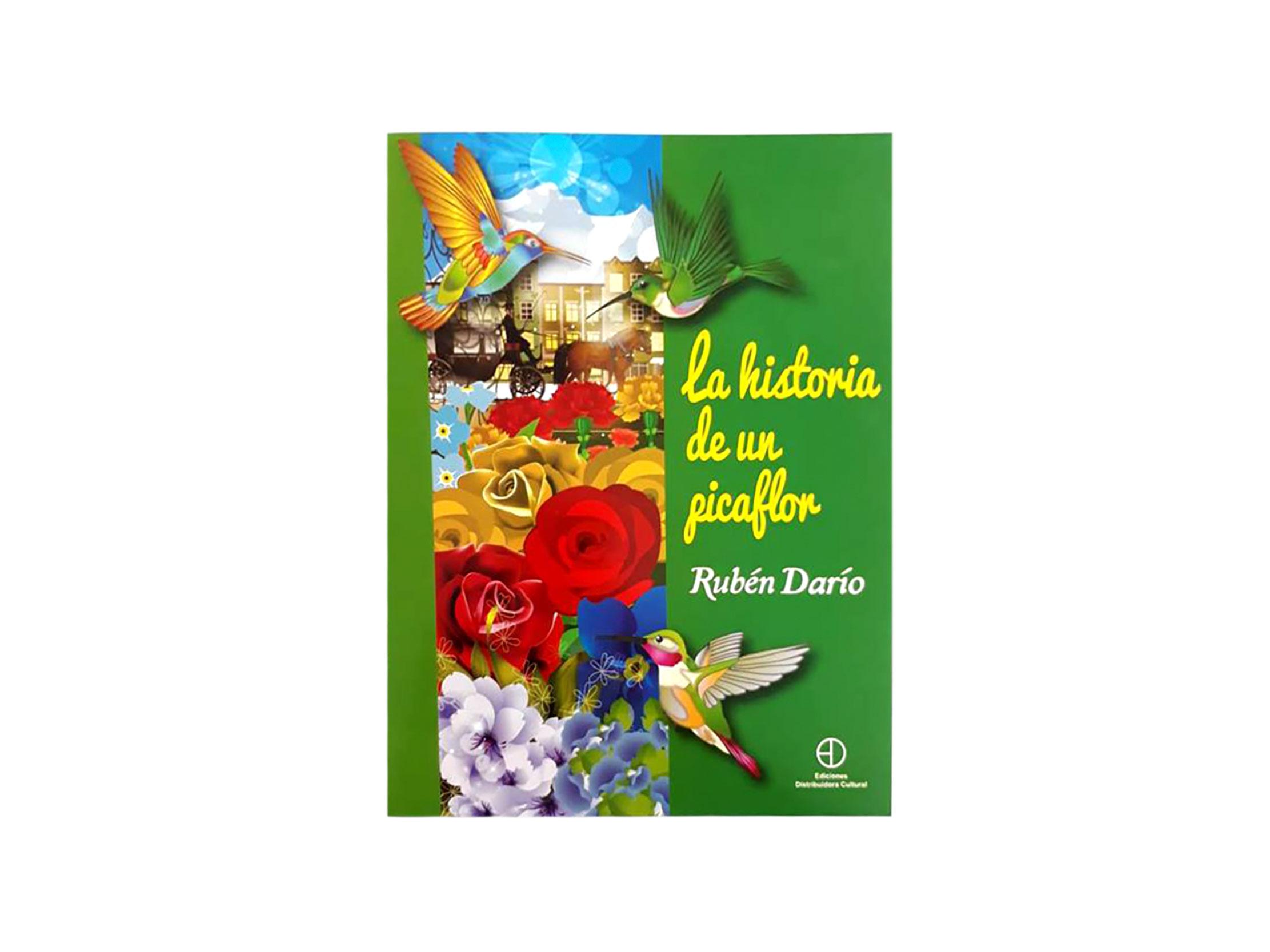 LA HISTORIA DE UN PICAFLOR (R. DARIO)
