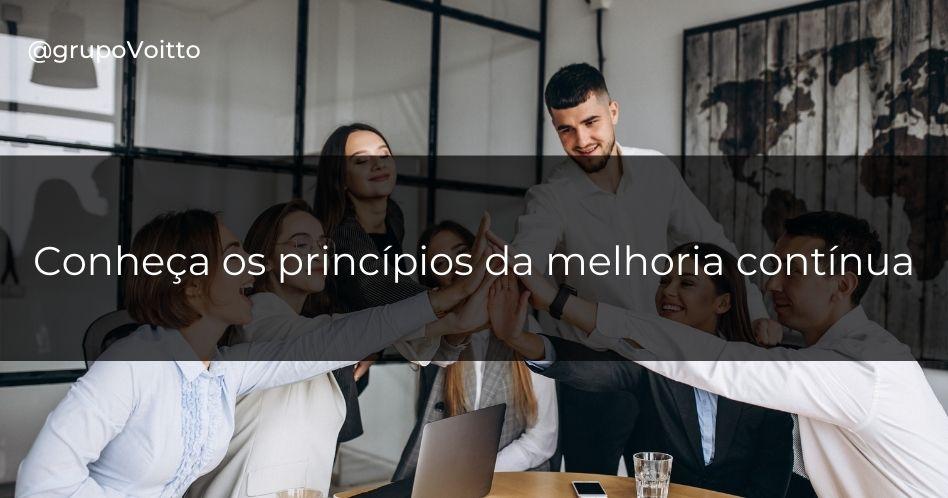 Conheça os 12 princípios da melhoria contínua