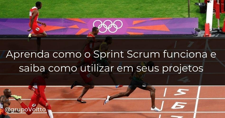Sprint Scrum: o que é e como funciona?