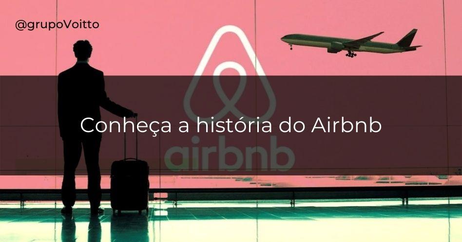 Conheça a história do Airbnb e aprenda como economizar em suas viagens
