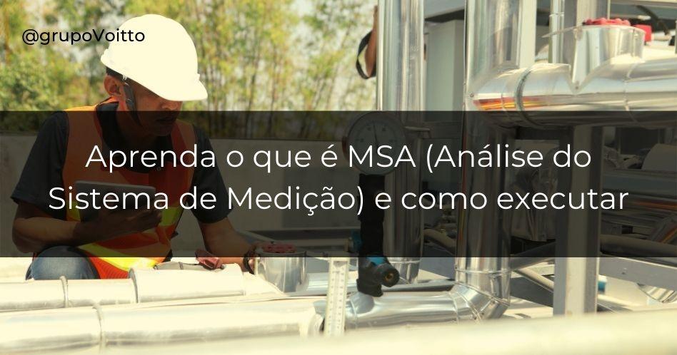 Análise do Sistema de Medição (MSA): o que é e como executar