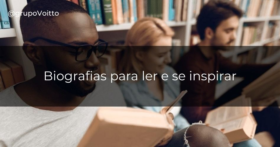 15 biografias para ler e se inspirar