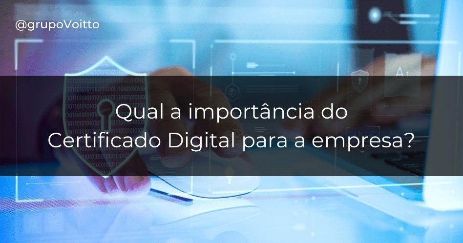 Certificado Digital: O que é, para que serve e quem precisa?