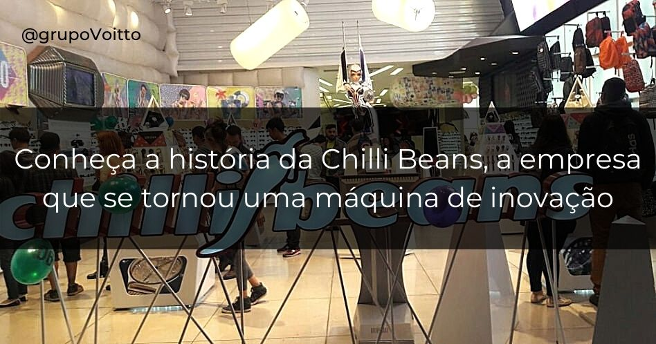 Chilli Beans: saiba como tudo começou