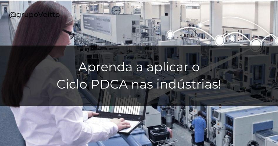 Veja como implementar o Ciclo PDCA nas indústrias