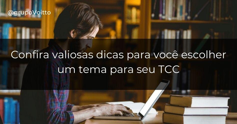 Como escolher um tema para TCC ideal para você?
