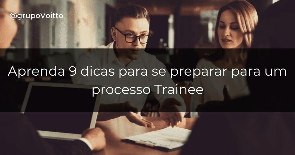 Como se preparar para um trainee