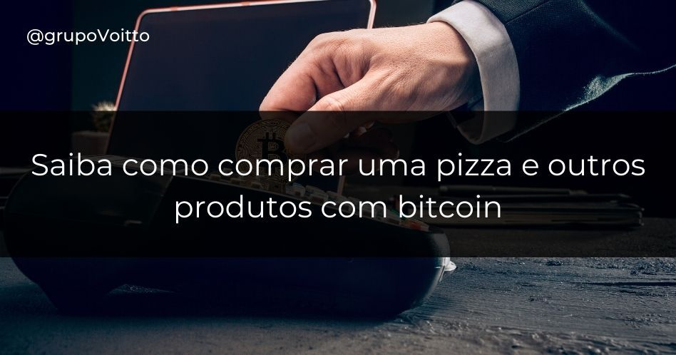 Saiba como comprar uma pizza e outros produtos com bitcoin