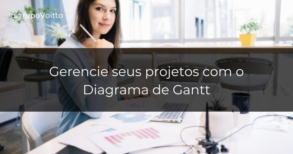 Diagrama de Gantt: o que é e como utilizar?