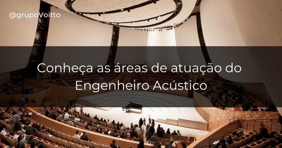Engenharia Acústica: o que é, o que faz e quanto ganha?