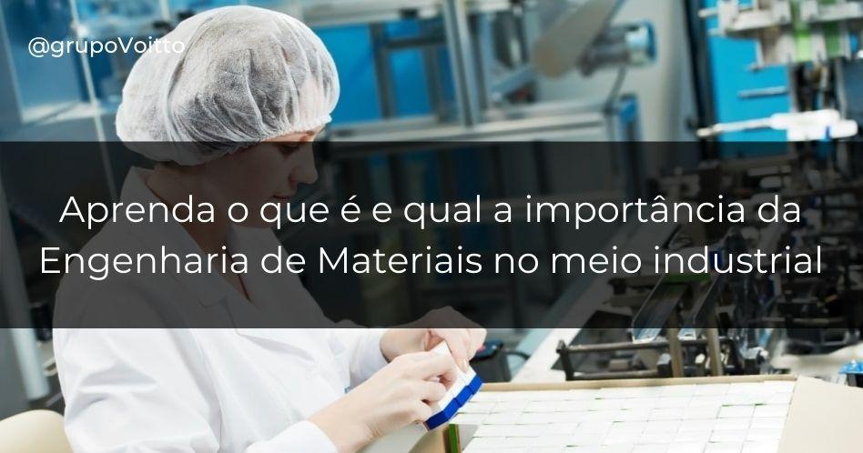 Engenharia de Materiais: o que é, o que faz e quanto ganha?