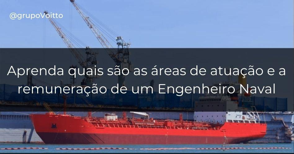 Engenharia Naval: o que é, o que faz e quanto ganha?
