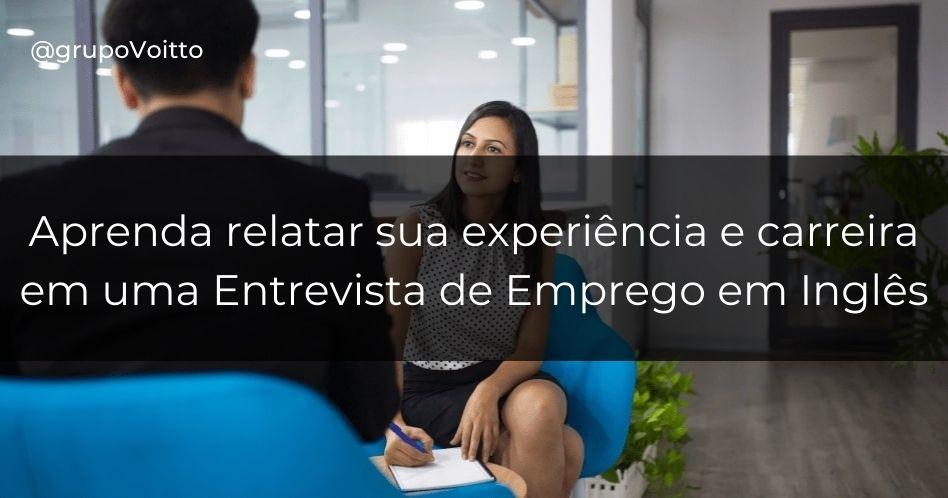 Entrevista de Emprego em Inglês: experiência e carreira