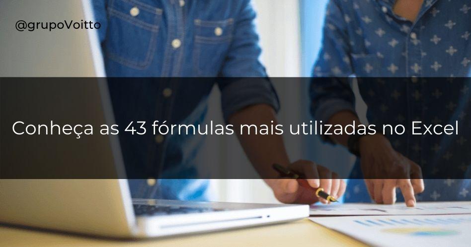 As fórmulas mais usadas no Excel e que você precisa saber!