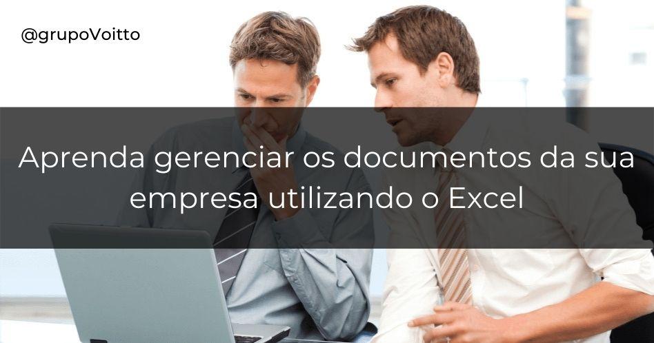 Como Gerenciar Documentos no Excel