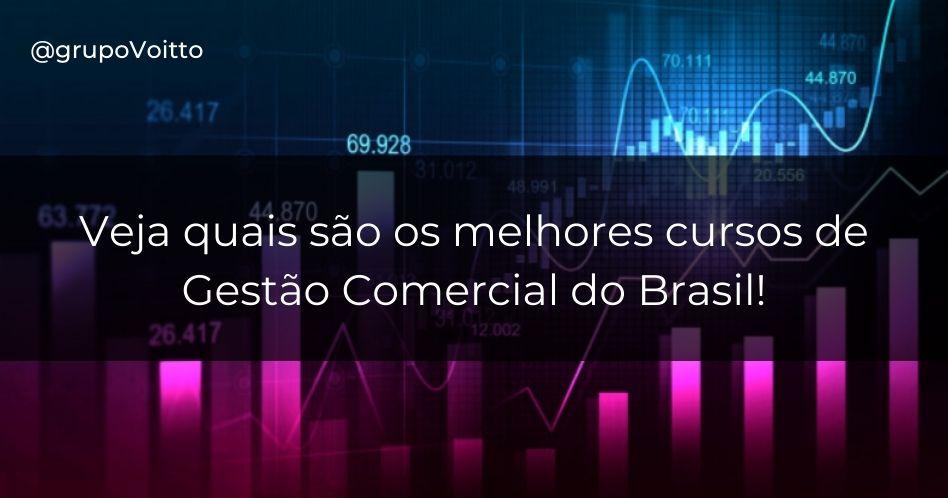Os 50 melhores cursos de Gestão Comercial do Brasil segundo o Mec