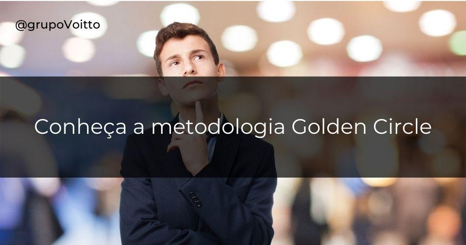 Entenda a importância de criar um propósito para sua empresa por meio do Golden Circle