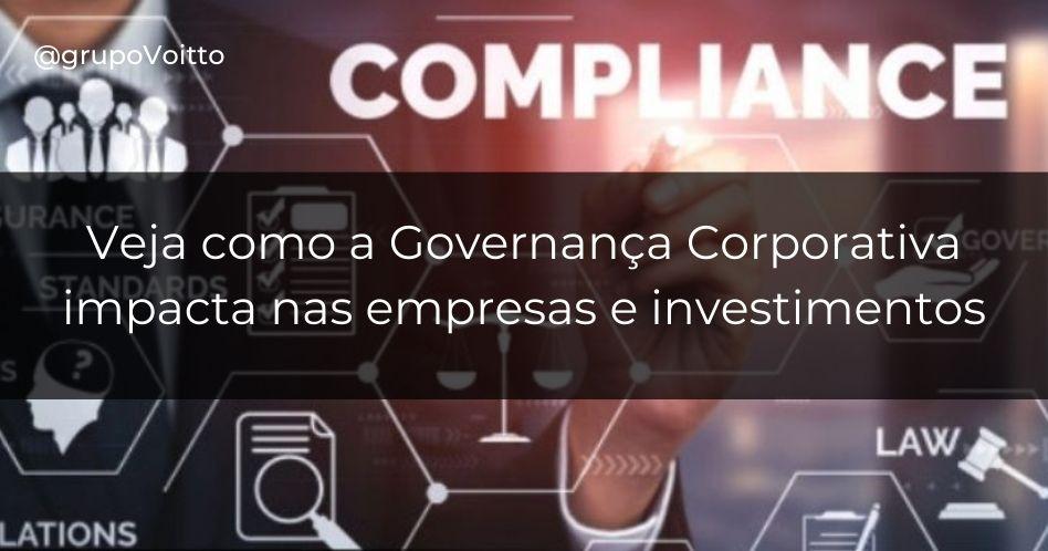 Governança Corporativa: saiba como ela impacta nas empresas e investimentos