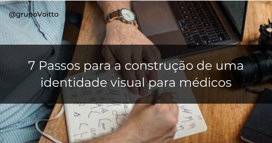 O guia definitivo sobre identidade visual para médicos: como e por que usá-la?