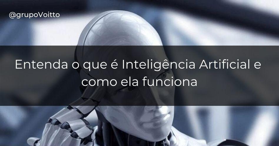 Inteligência artificial: o que é e como funciona?
