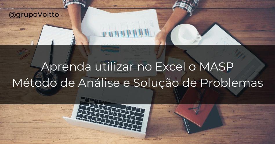 Como usar a planilha MASP no Excel?