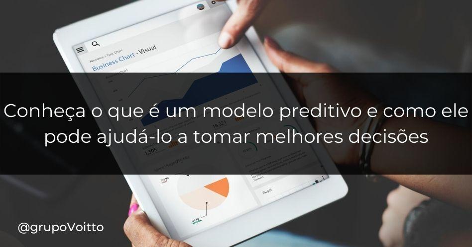 Conheça o que é um modelo preditivo e como ele pode ajudá-lo a tomar melhores decisões