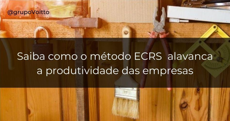 Saiba como o método ECRS alavanca a produtividade das empresas