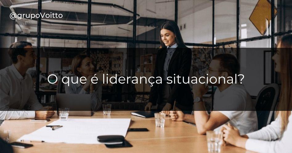O que é liderança situacional?