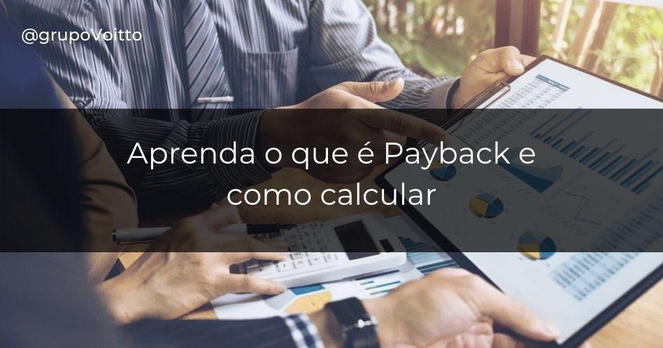 Payback: o que é e como calcular