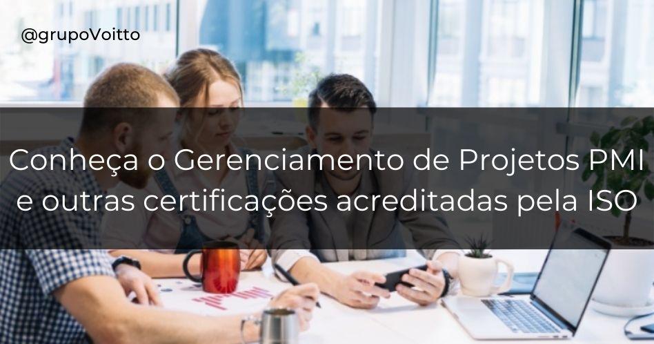 Conheça o Gerenciamento de Projetos PMI e outras certificações