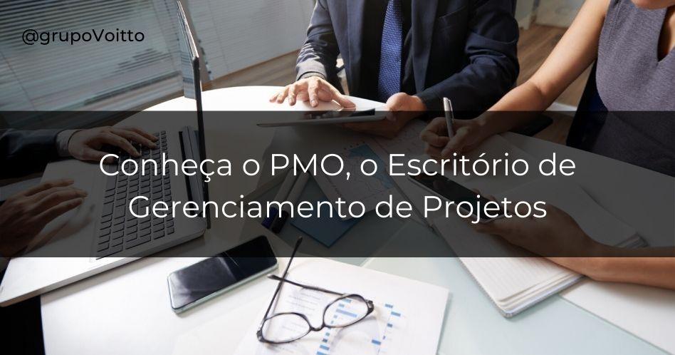 PMO: conheça o Escritório de Gerenciamento de Projetos