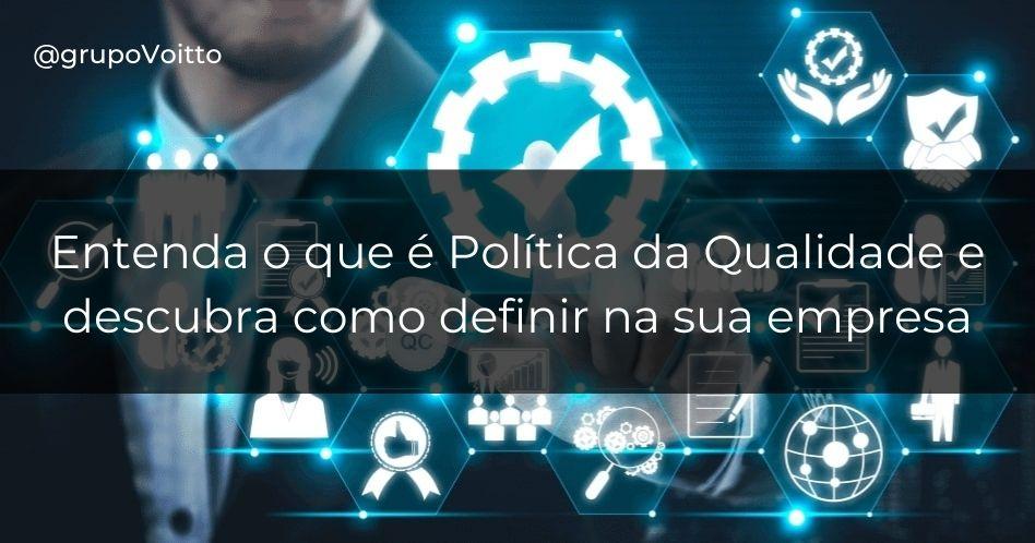 Política da Qualidade: o que é e como definir