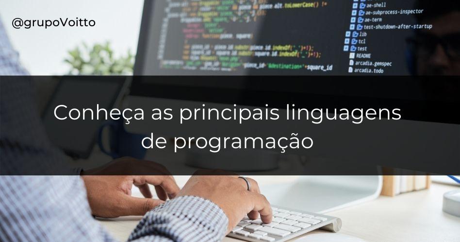 Conheça as 9 principais linguagens de programação para se destacar no mercado de trabalho