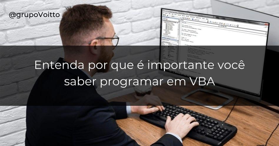 Por que você deve saber programar em VBA?