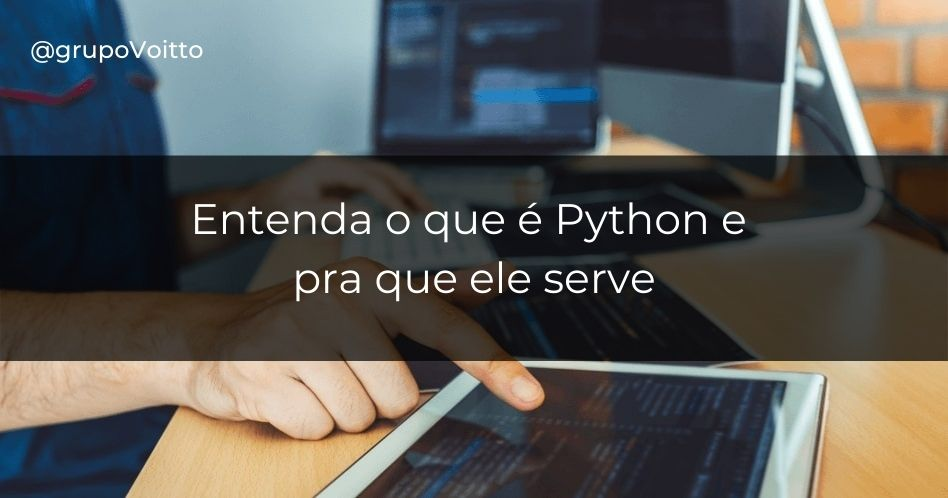 O que é Python e pra que serve?