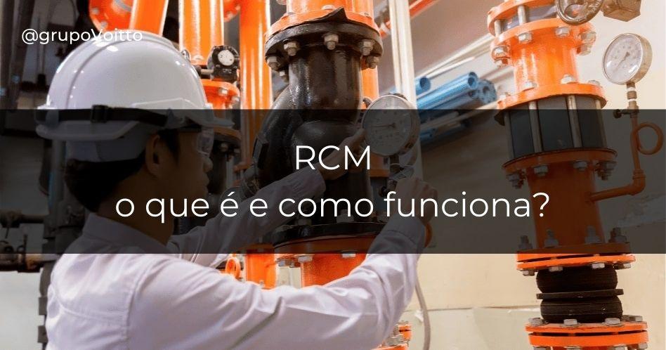 RCM: o que é e como funciona?