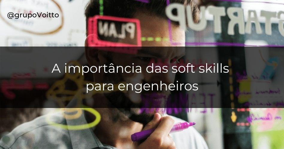 Soft skills para engenheiros: qual sua importância?