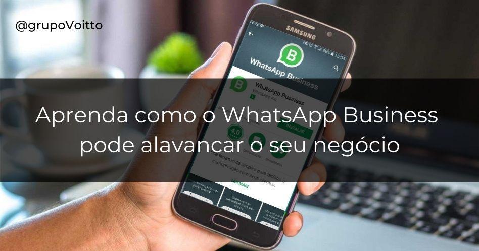 Conheça o WhatsApp Business: o aplicativo para negócios do WhatsApp