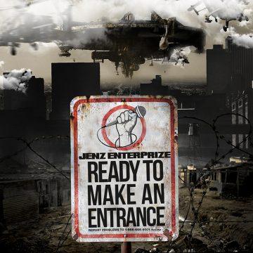 Jenz Enterprize - Ready To Make An Entrance