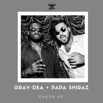 PaPa Shiraz & Gray-de A - Check UP
