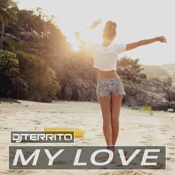 DJ TERRITO - My Love