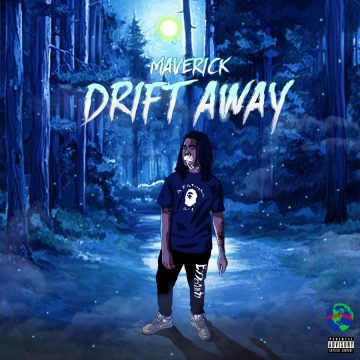Maverick Christ - Drift Away