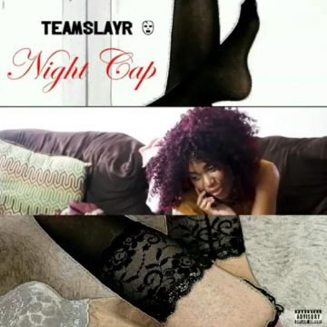 TeamSlayR - Night Cap