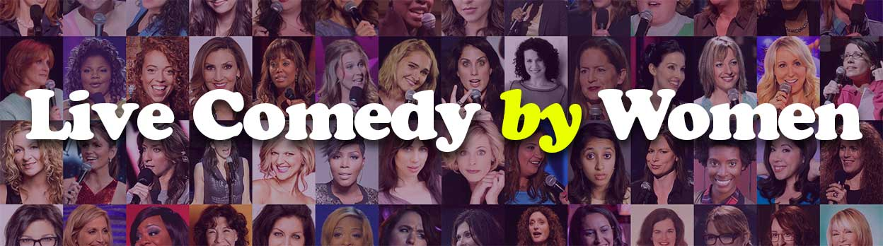 Live Comedy by Women