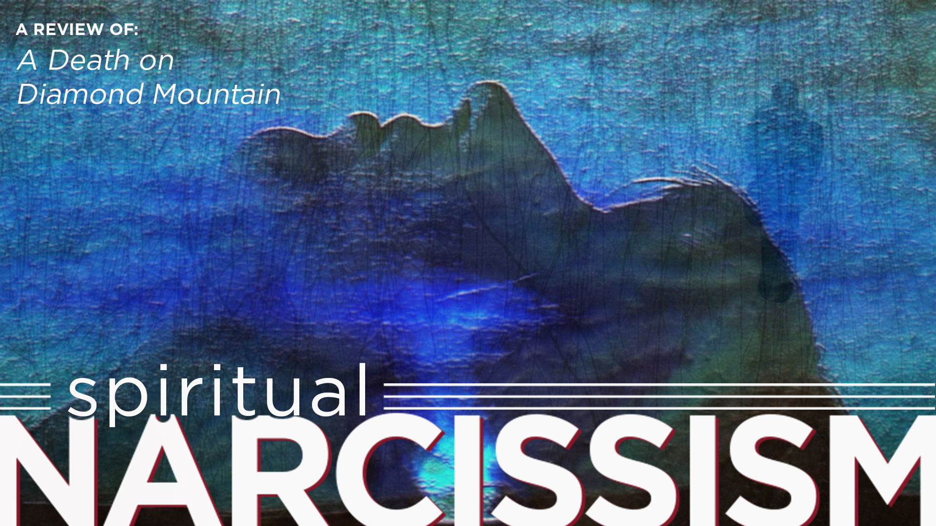 Spiritualized Narcissism as Trauma Response