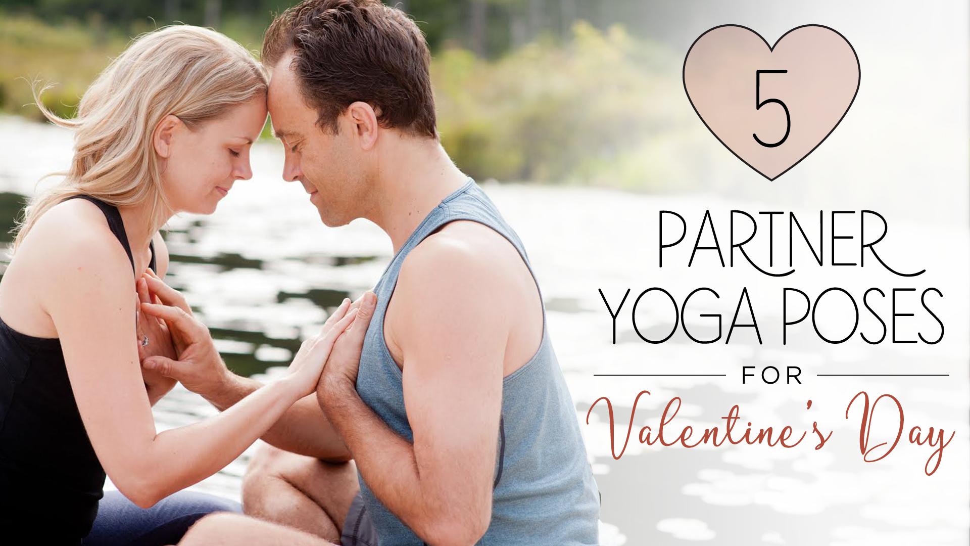 5 Partner Yoga Poses For Valentine S Day