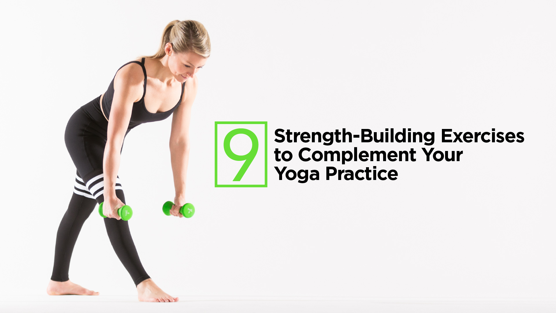 9 Strength-Building Exercises to Complement Your Yoga Practice