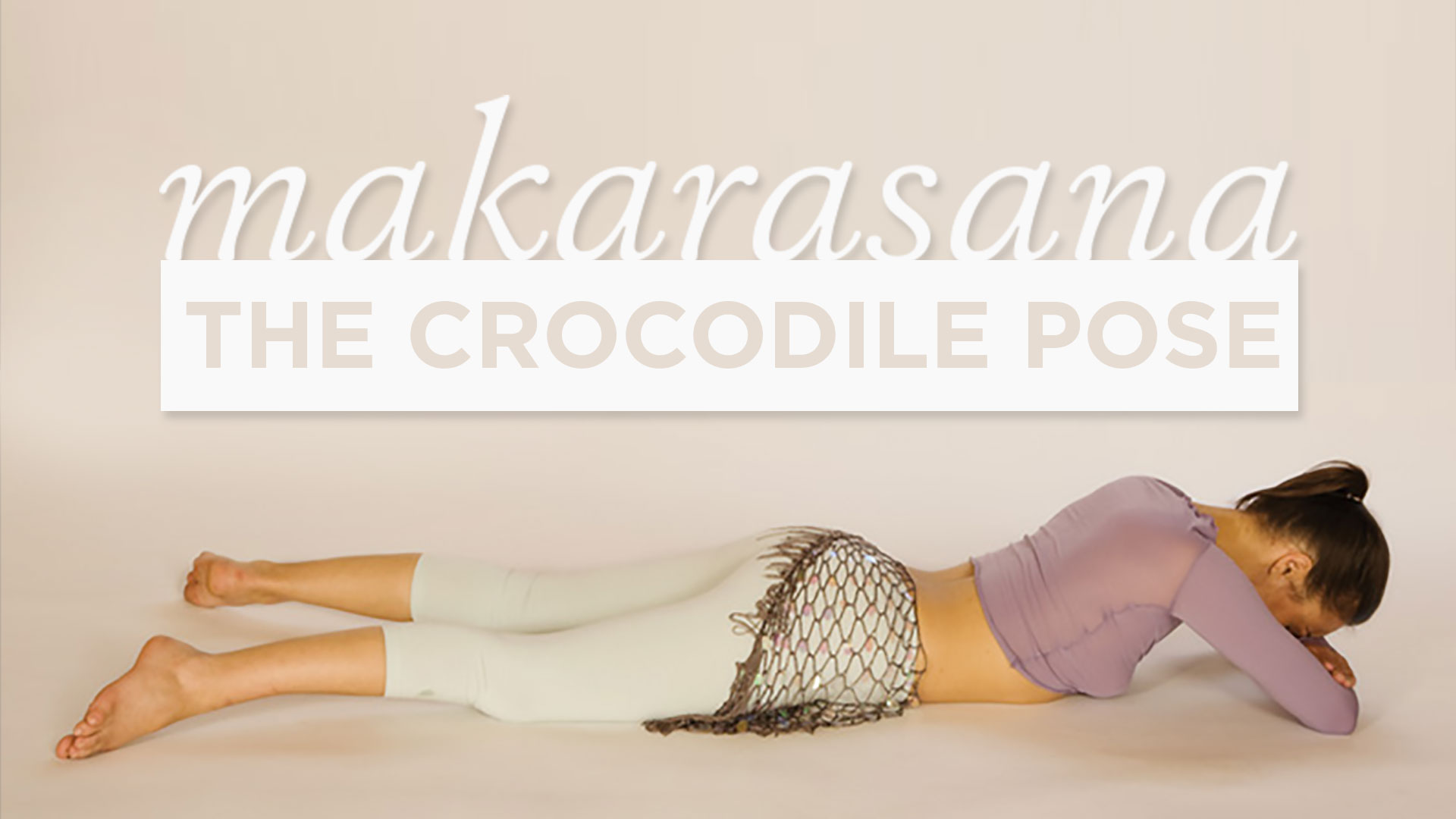 Makarasana The Crocodile Pose Yoga International